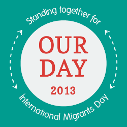 Dignity has no nationality: Our Day 2013