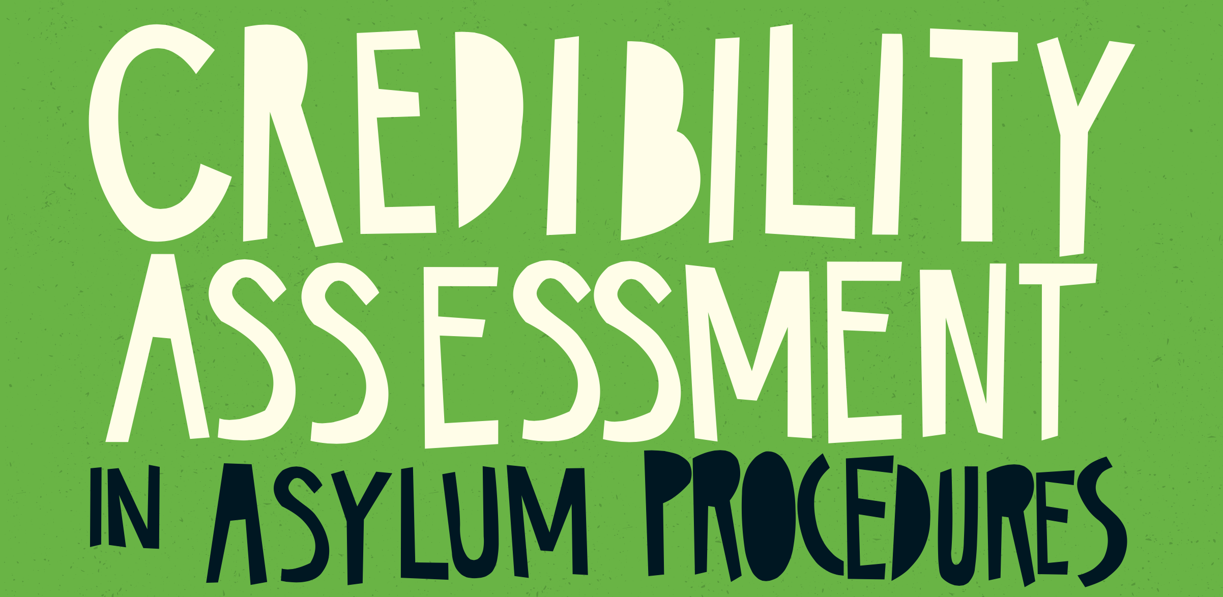 Falling at each hurdle: credibility assessments in women's asylum claims