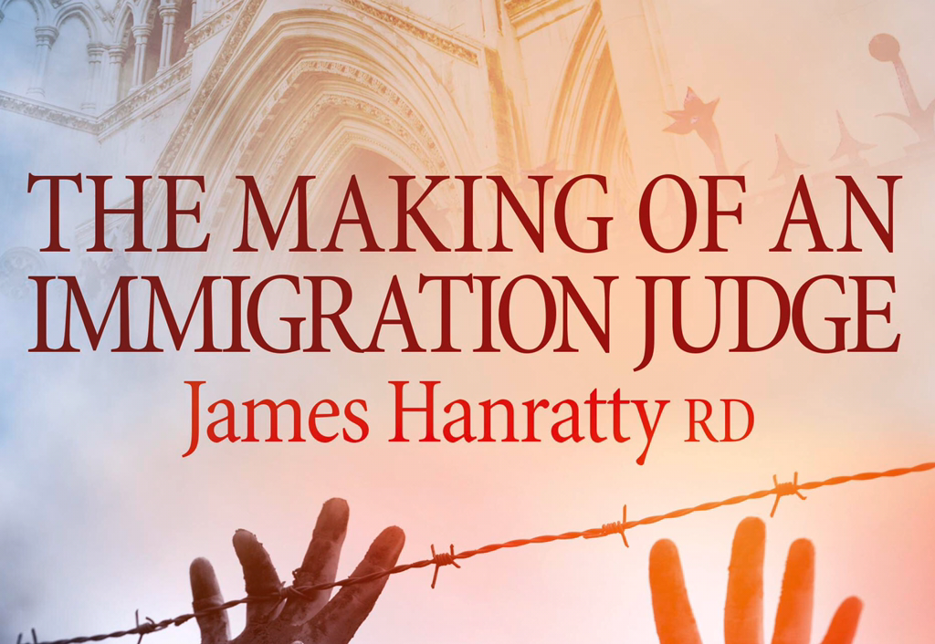 New book coming: The Making of an Immigration Judge by James Hanratty