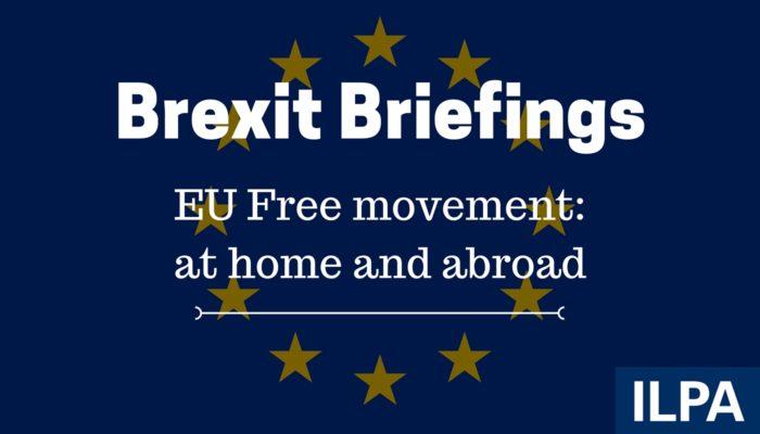 Copy of ILPA Brexit Briefings - paper 4