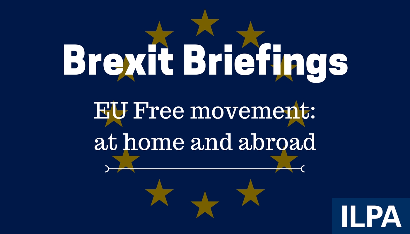 Brexit Briefing: EU free movement in practice at home and abroad