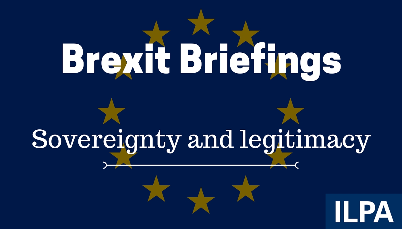 Brexit briefing: sovereignty and legitimacy