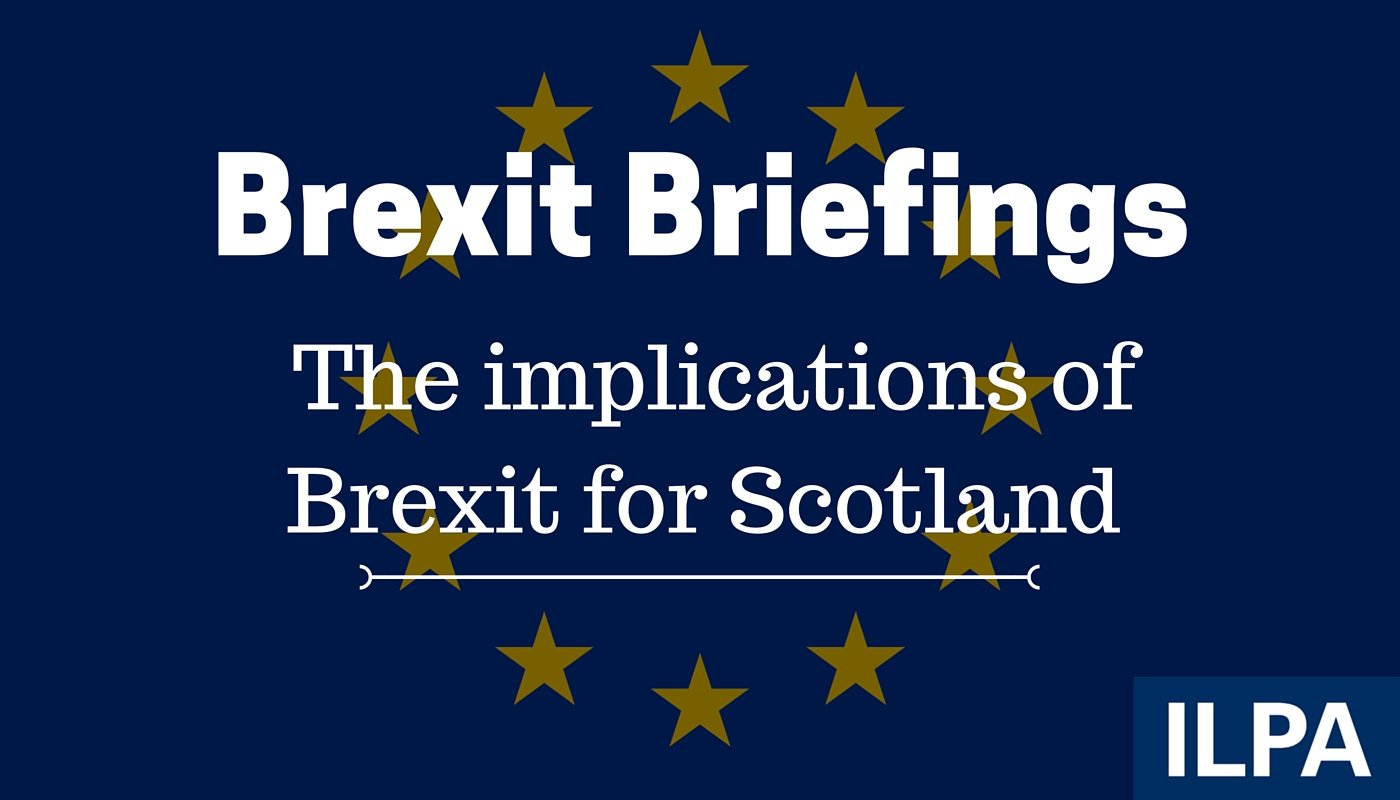 Brexit briefing: The implications for Scotland
