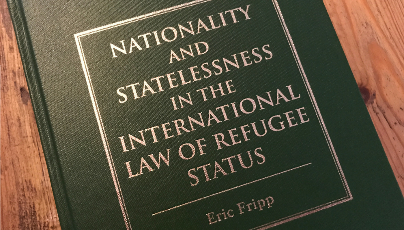 Book review: Nationality and Statelessness in the International Law of Refugee Status by Eric Fripp