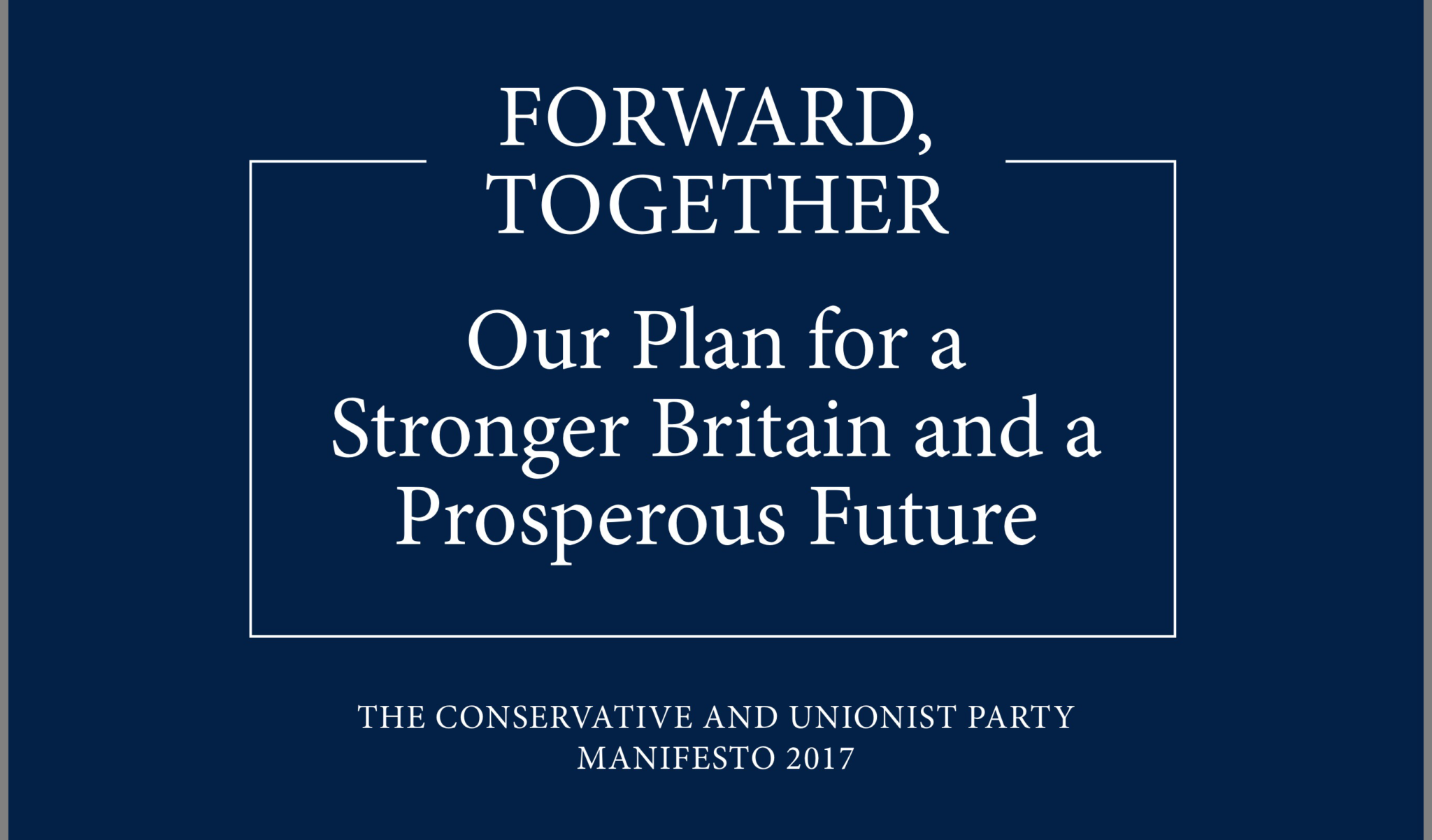Immigration law and policy after the election: unfortunately, the Conservative manifesto tells us what is coming