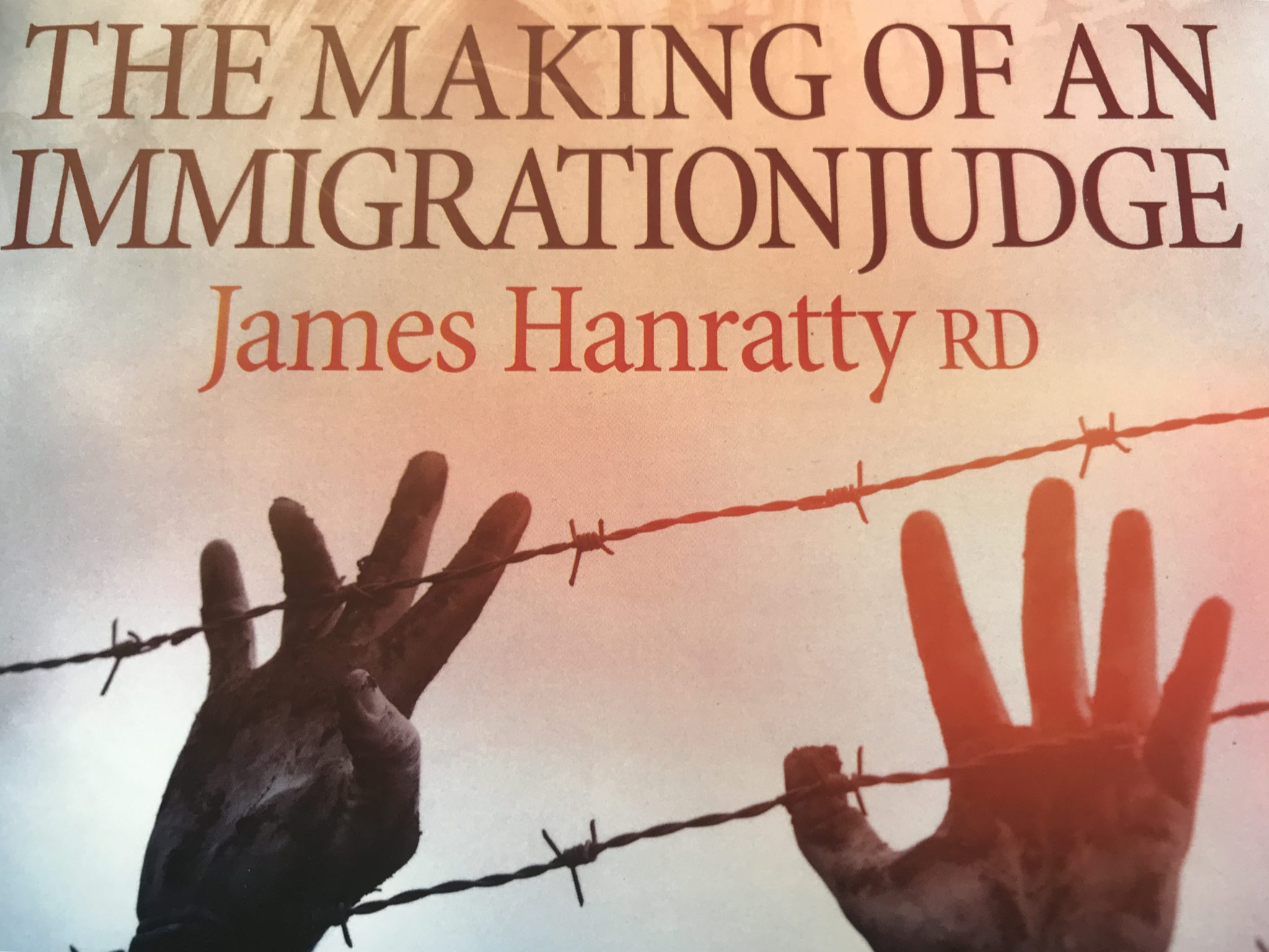 Book review: The Making of an Immigration Judge by James Hanratty RD