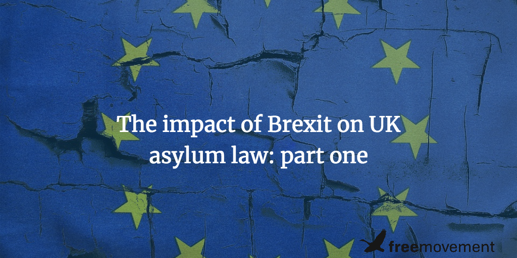 The impact of Brexit on UK asylum law: part one