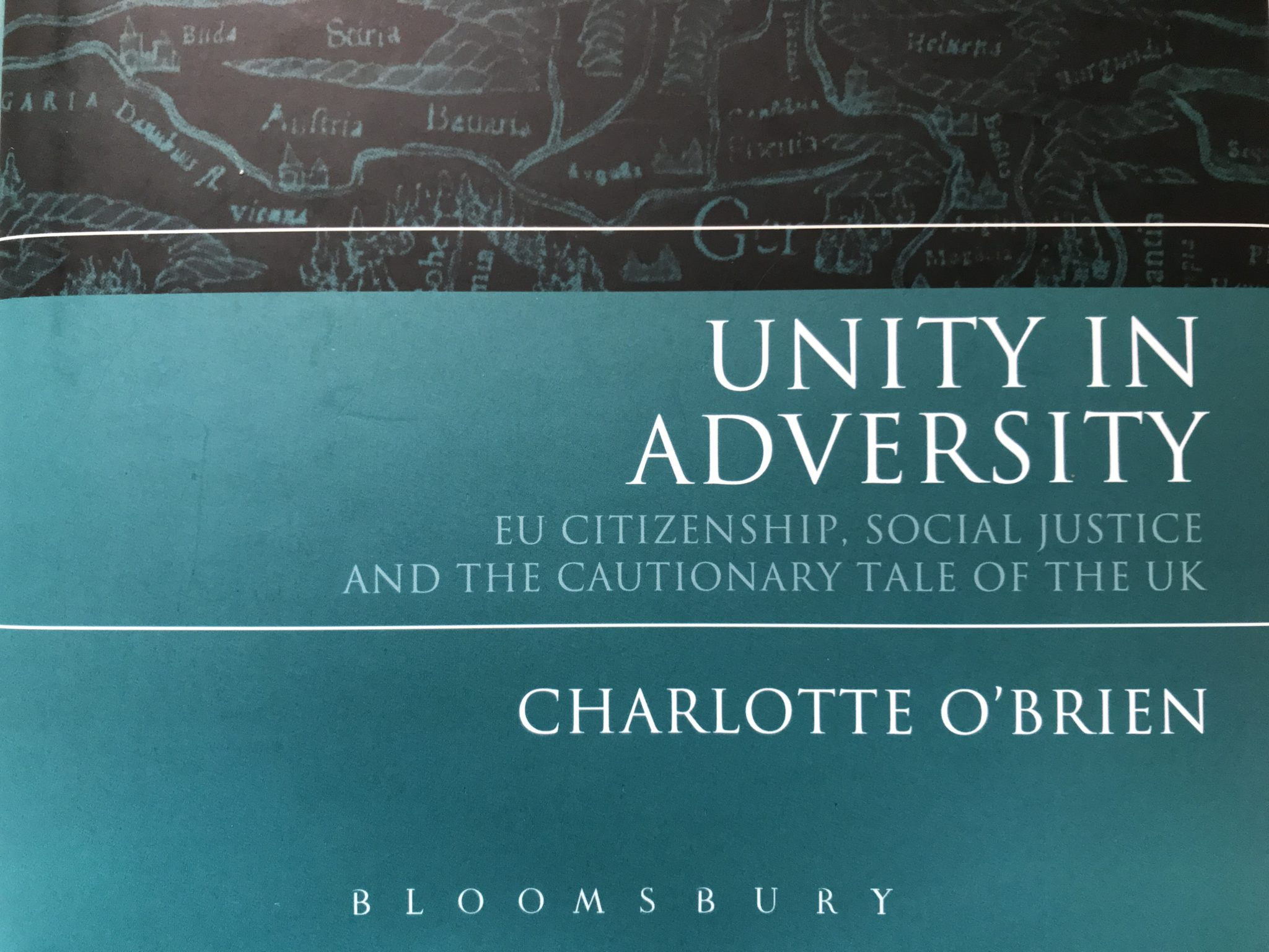 Book review: Unity in Adversity: EU citizenship, social justice and the cautionary tale of the UK by Charlotte O'Brien