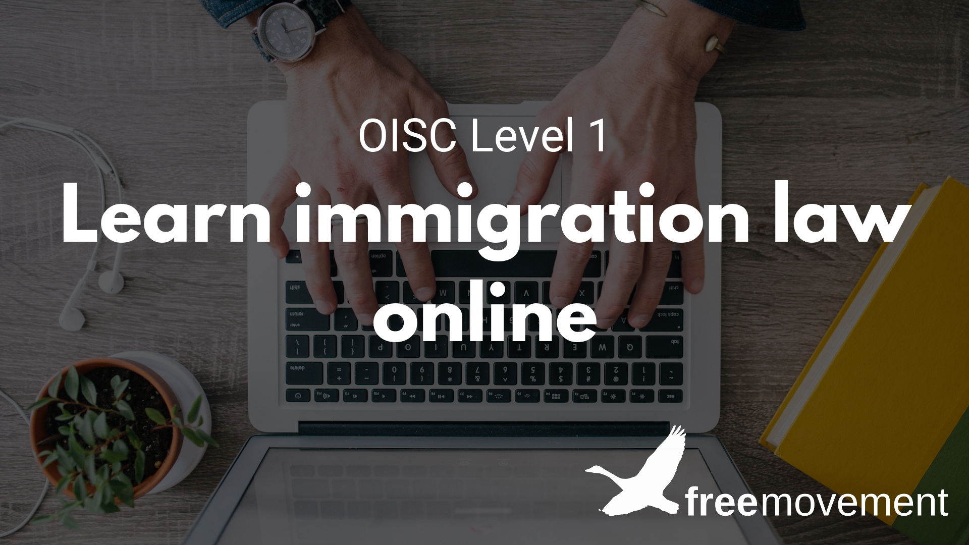 New learn immigration law course: perfect for OISC Level 1