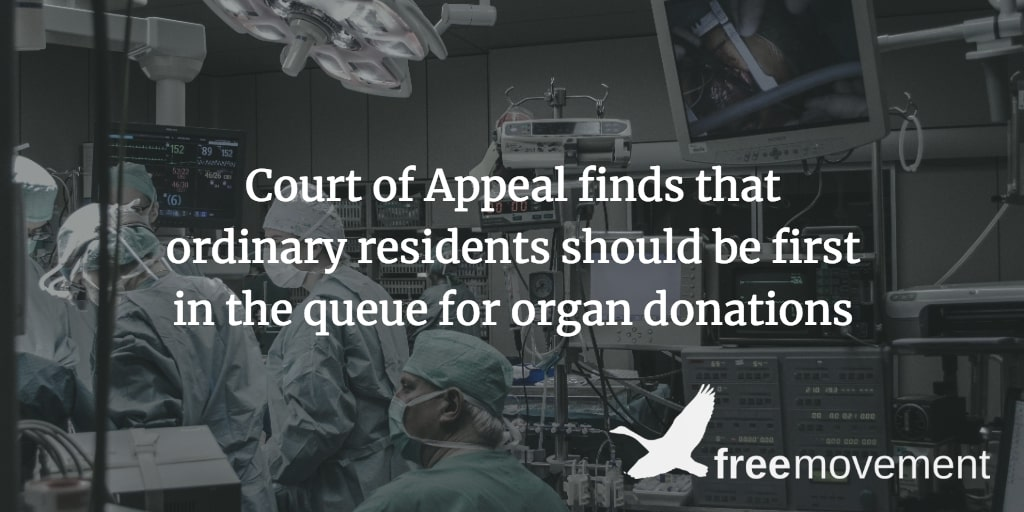 Court of Appeal finds that ordinary residents should be first in the queue for organ donations