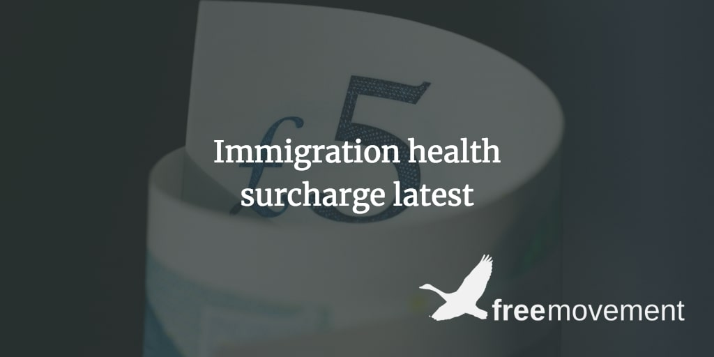 Immigration health surcharge to double from 8 January 2019