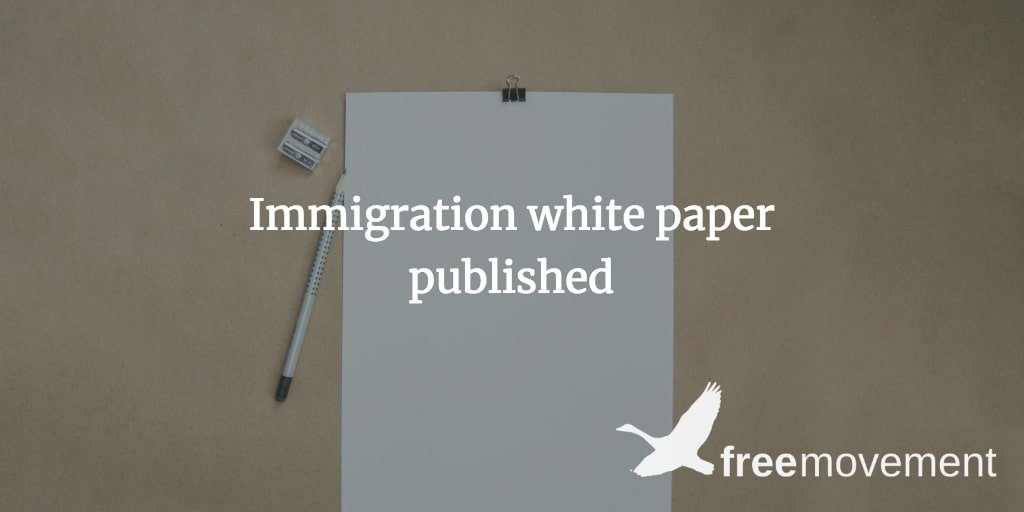 Immigration white paper published