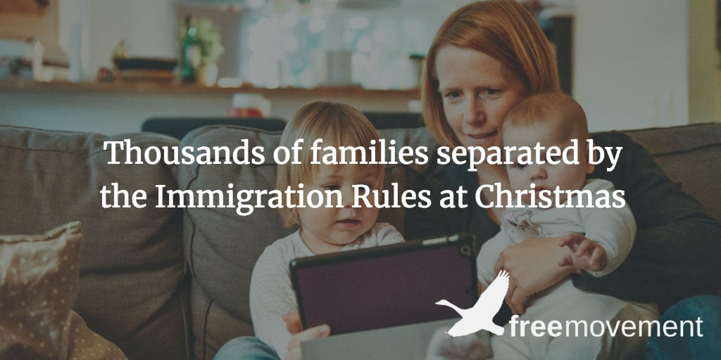 Thousands of families separated by the Immigration Rules at Christmas