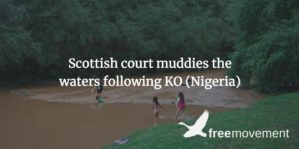 Scottish court muddies the waters following KO (Nigeria)