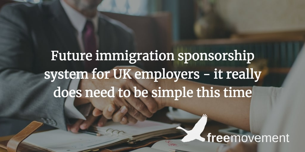 Future immigration sponsorship system for UK employers – it really does need to be simple this time
