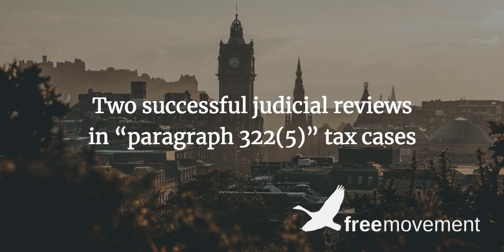 "Two successful judicial reviews in ""paragraph 322(5)"" tax cases"