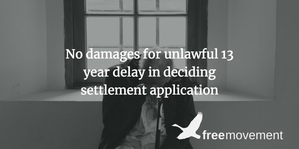 No damages for unlawful 13 year delay in deciding settlement application