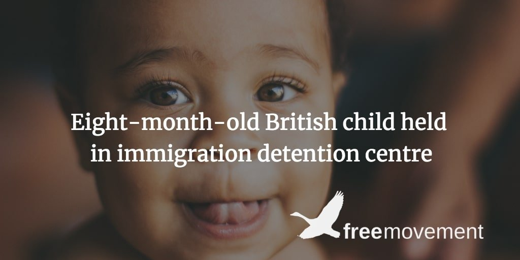 Home Office put eight-month-old baby with British citizenship in immigration detention centre