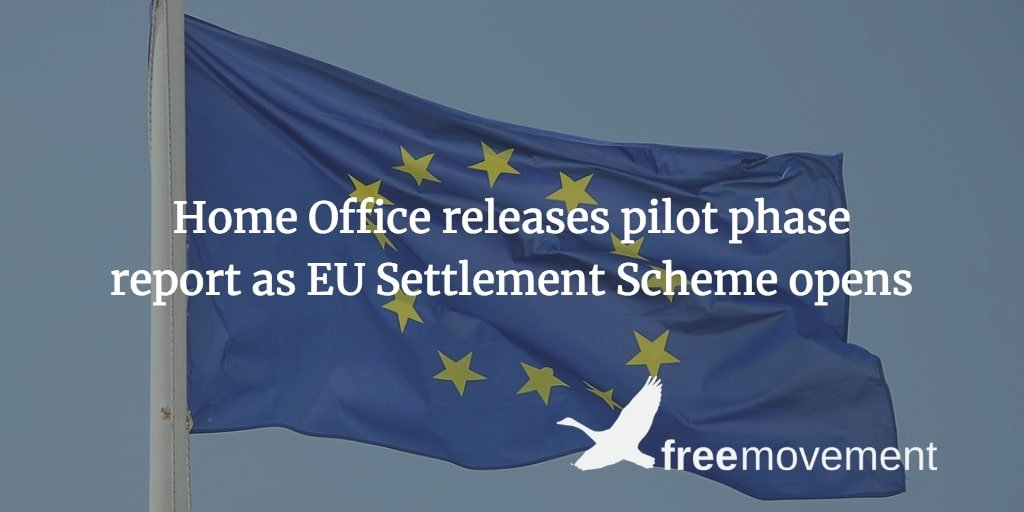 Home Office releases pilot phase report as EU Settlement Scheme opens