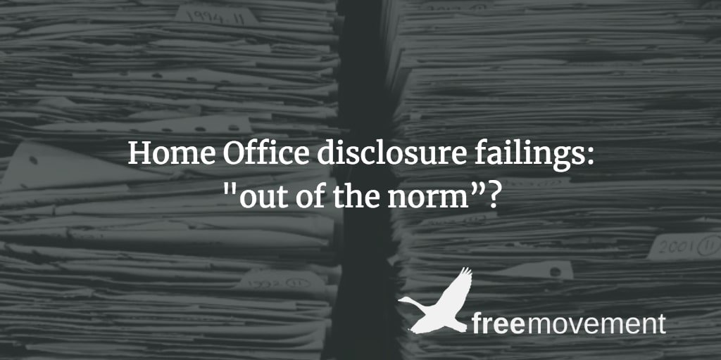 "Home Office disclosure failings: ""out of the norm""?"