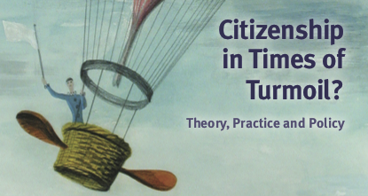 New book: Citizenship in Times of Turmoil? Theory, Practice and Policy